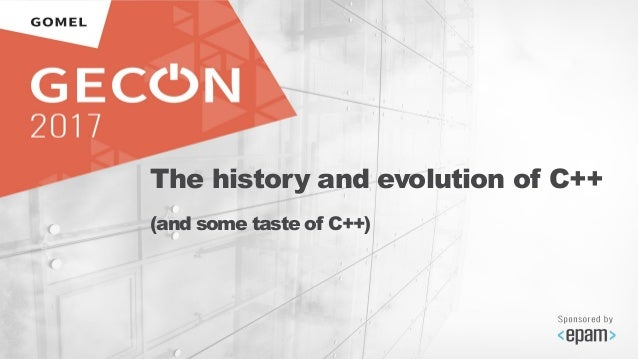 GECon 2017: C++ - a Monster that no one likes but that will
