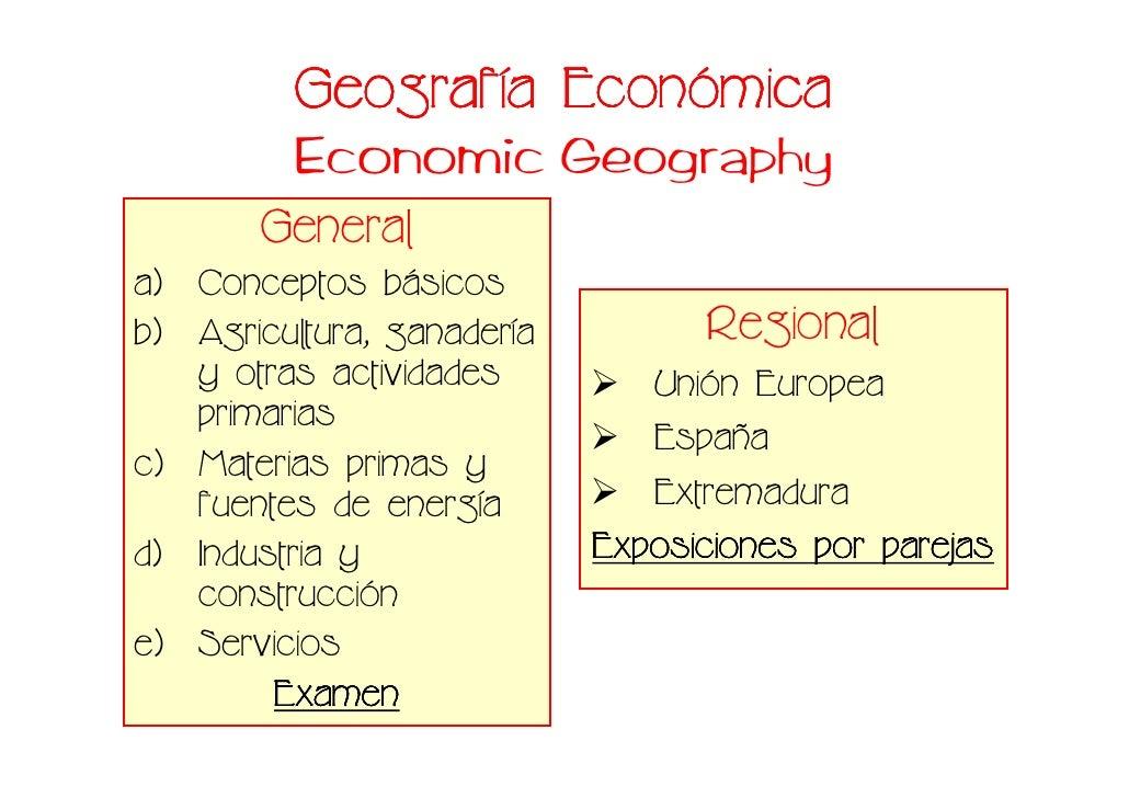 Geografí Econó           Geografía Económica           Economic Geography        General a) Conceptos básicos b) Agricultu...
