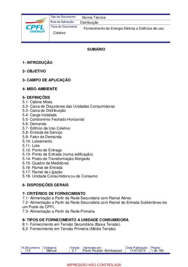 Tipo de Documento:  Área de Aplicação:  Título do Documento:  Norma Técnica  Distribuição  Fornecimento de Energia Elétric...