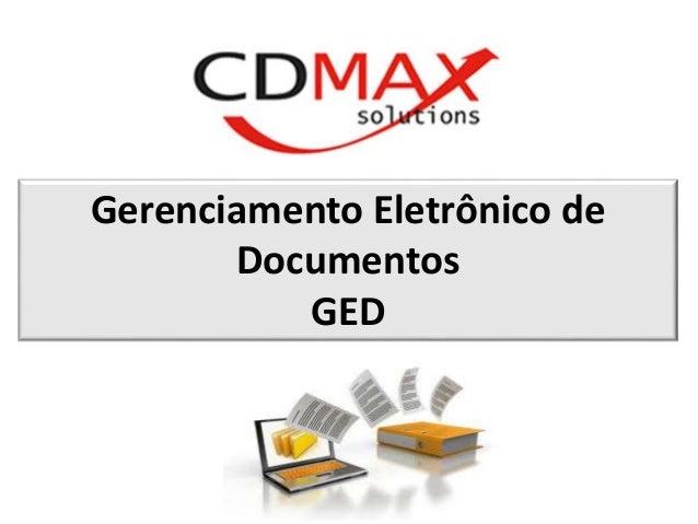 Gerenciamento Eletrônico de  Documentos  GED