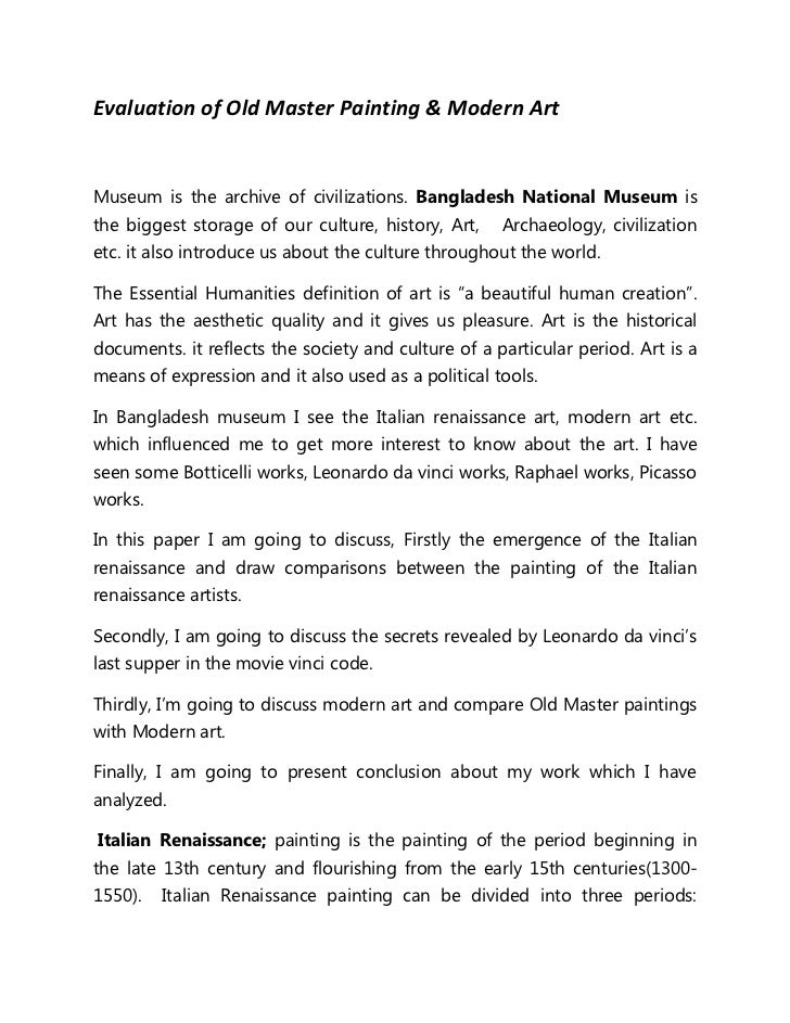 Evaluation of Old Master Painting & Modern ArtMuseum is the archive of civilizations. Bangladesh National Museum isthe big...