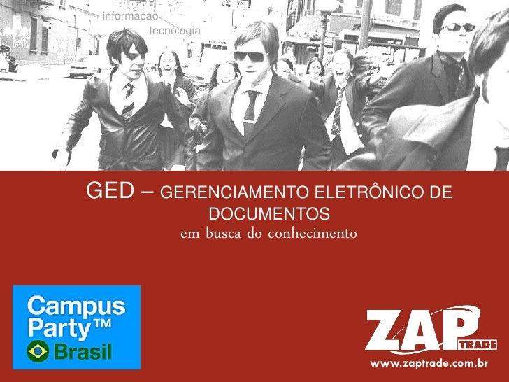 informacao           tecnologia     GED – GERENCIAMENTO ELETRÔNICO DE                        DOCUMENTOS                 em...