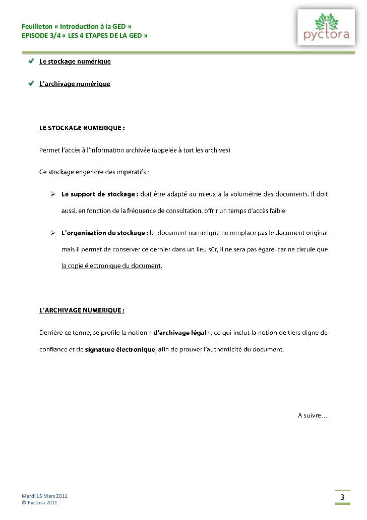 Feuilleton « Introduction à la GED »EPISODE 3/4 « LES 4 ETAPES DE LA GED »                      Mardi 15 Mars 2011      ...