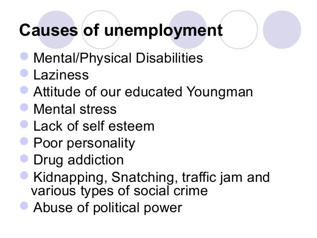 causes and solutions of unemployment Read this article to learn about the status, types, causes and effects of unemployment economic security or financial security is the condition of having stable.