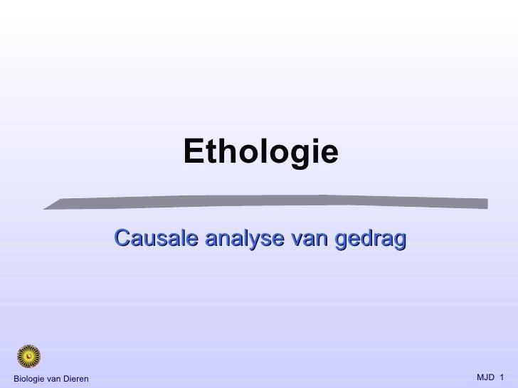 Ethologie Causale analyse van gedrag