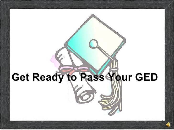 Get Ready to Pass Your GED