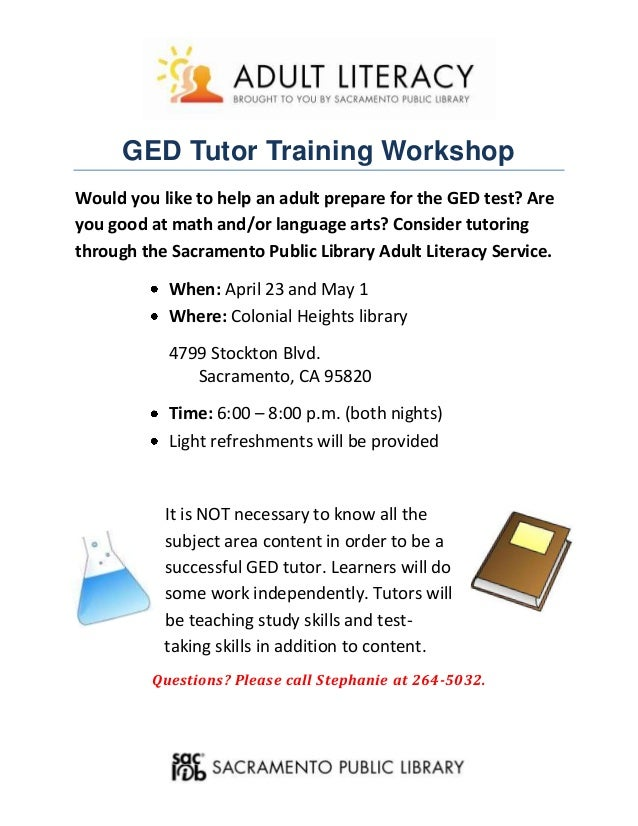 GED Tutor Training WorkshopWould you like to help an adult prepare for the GED test? Areyou good at math and/or language a...