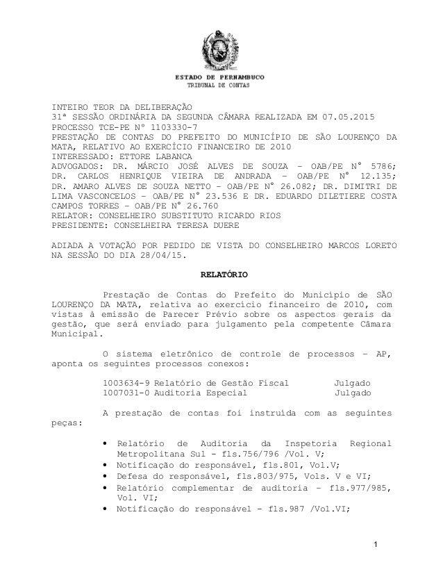 INTEIRO TEOR DA DELIBERAÇÃO 31ª SESSÃO ORDINÁRIA DA SEGUNDA CÂMARA REALIZADA EM 07.05.2015 PROCESSO TCE-PE Nº 1103330-7 PR...
