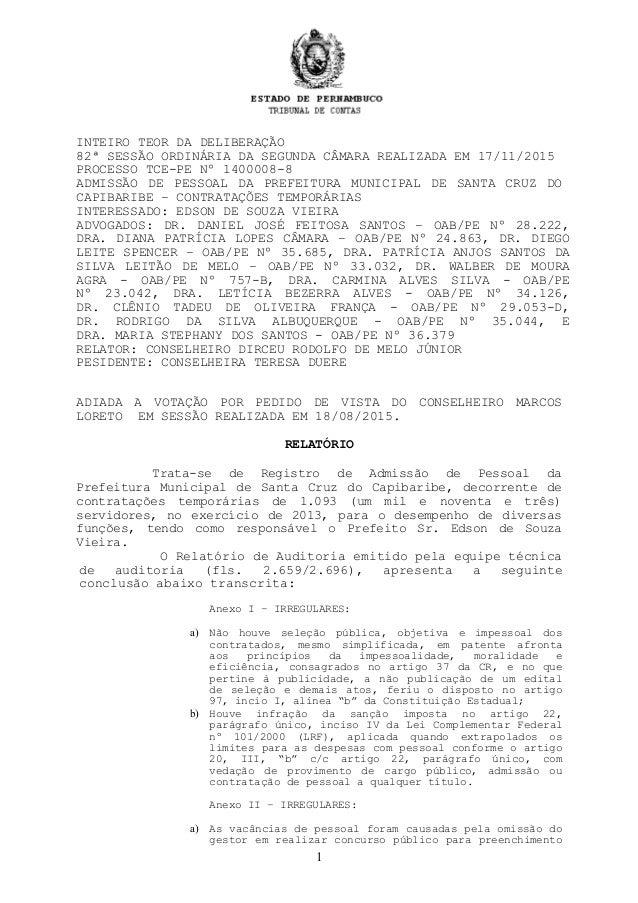 INTEIRO TEOR DA DELIBERAÇÃO 82ª SESSÃO ORDINÁRIA DA SEGUNDA CÂMARA REALIZADA EM 17/11/2015 PROCESSO TCE-PE Nº 1400008-8 AD...