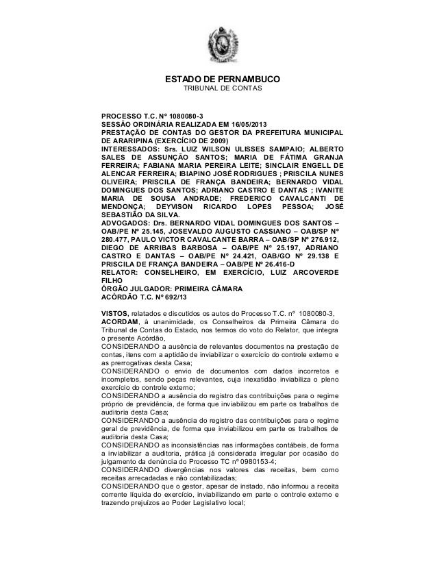 ESTADO DE PERNAMBUCOTRIBUNAL DE CONTASPROCESSO T.C. Nº 1080080-3SESSÃO ORDINÁRIA REALIZADA EM 16/05/2013PRESTAÇÃO DE CONTA...