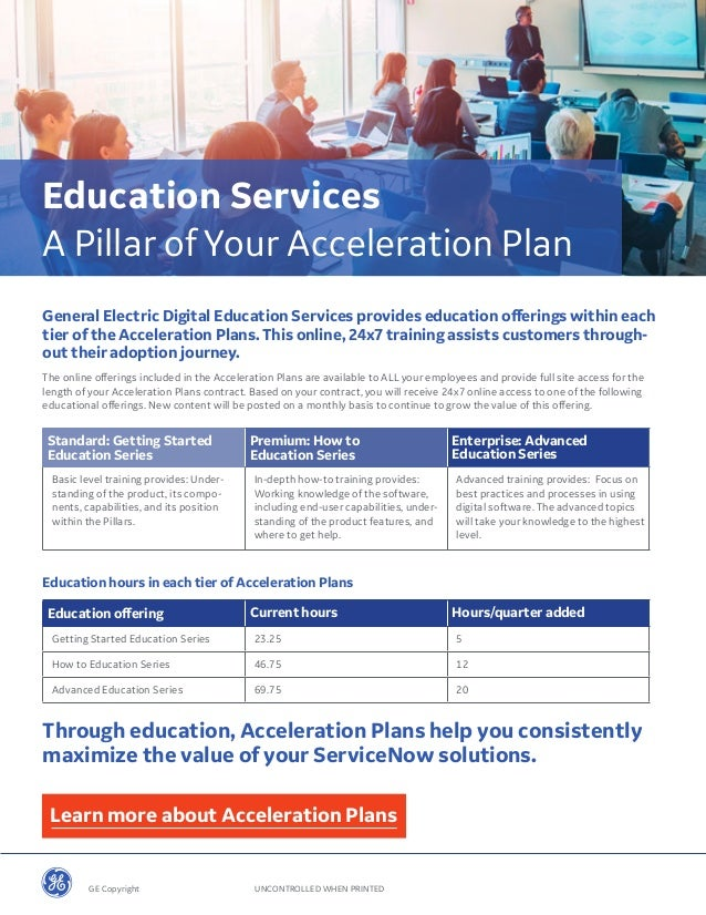 General Electric Digital Education Services provides education offerings within each tier of the Acceleration Plans. This ...