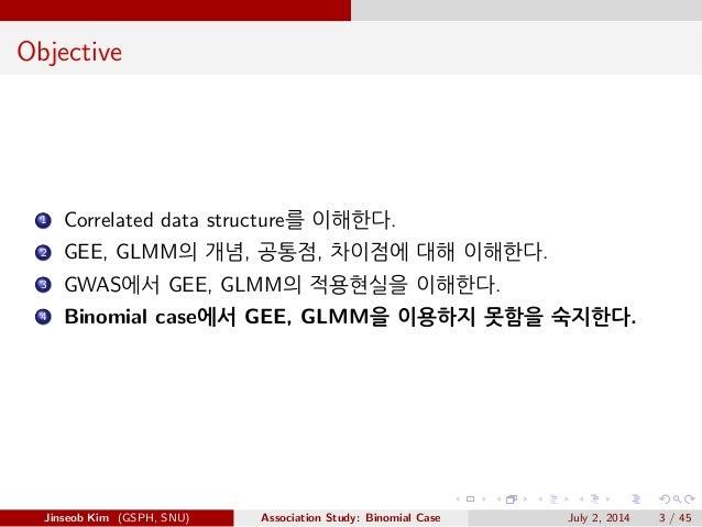 GEE & GLMM in GWAS Slide 3