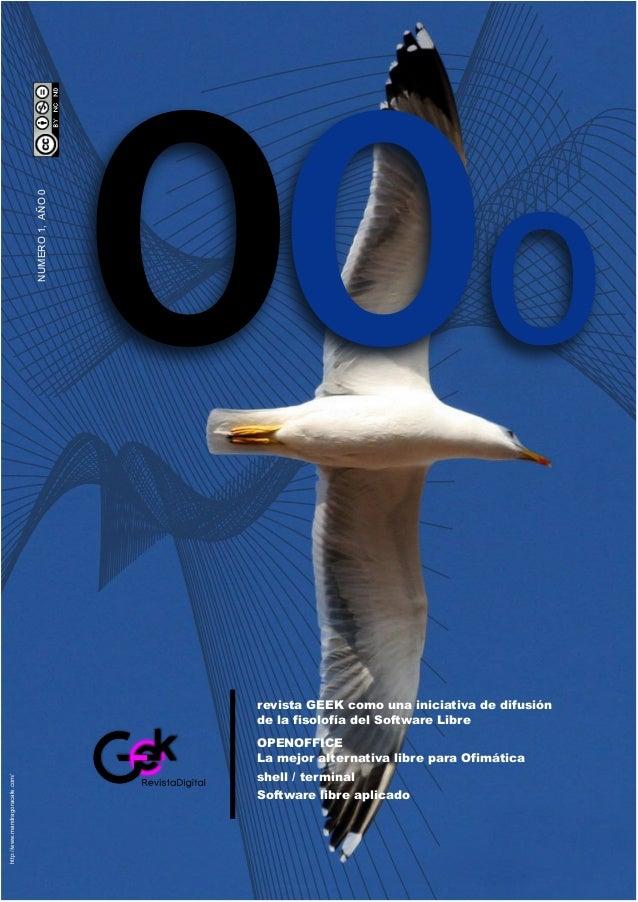 OPENOFFICE La mejor alternativa libre para Ofimática shell / terminal Software libre aplicado revista GEEK como una inicia...