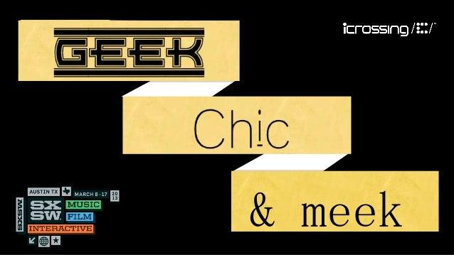 GEEK,    Chic,       & meek