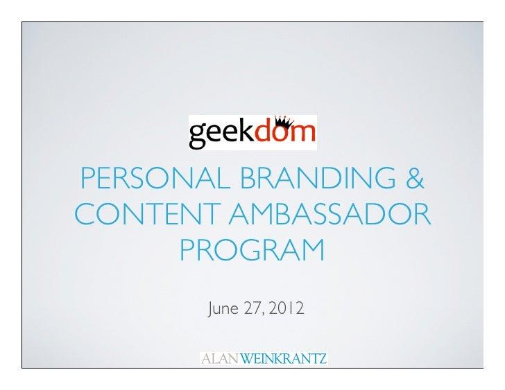 PERSONAL BRANDING &CONTENT AMBASSADOR     PROGRAM       June 27, 2012