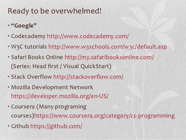 C. How to support your library staff  who want to learn how to code.