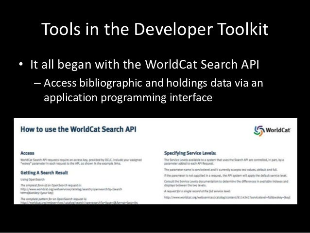 Introducing the WorldShare Platform• Initiative by which OCLC is systematically  exposing APIs (Web services) to libraries...