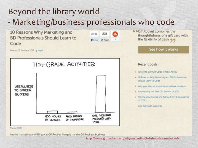 Beyond the library world- Marketing/business professionals who code                    http://www.giftrocket.com/why-marke...