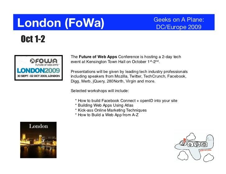 London (FoWa)                                           Geeks on A Plane:                                                 ...