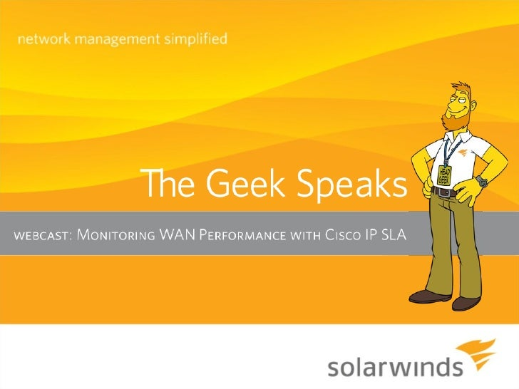 "Introduction  A big ""Howdy"" from SolarWinds   based in Austin, Texas   » Josh Stephens, Head Geek, Monster Blogger,     C..."