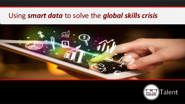 Using smart data to solve the global skills crisis