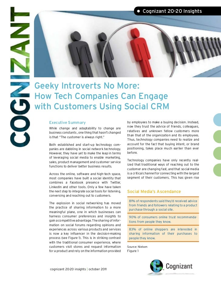 • Cognizant 20-20 InsightsGeeky Introverts No More:How Tech Companies Can Engagewith Customers Using Social CRM   Executiv...
