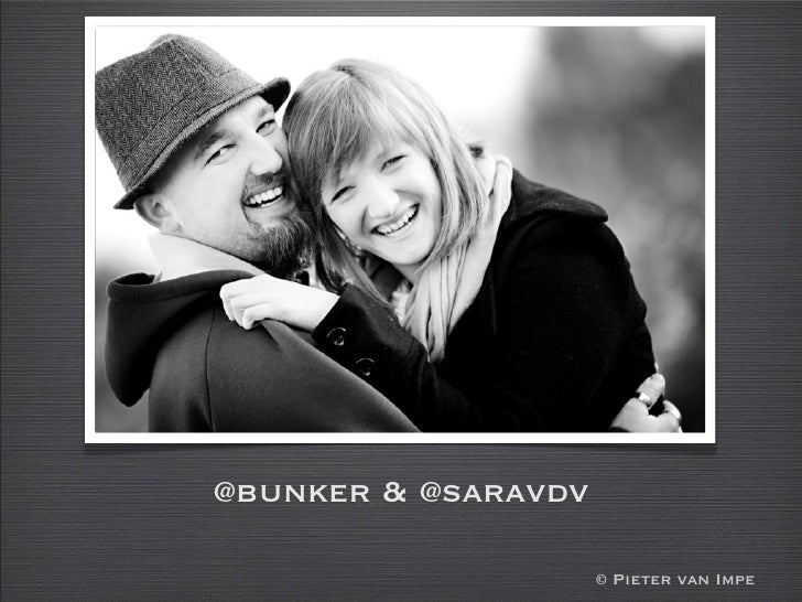 @bunker & @saravdv                       © Pieter van Impe