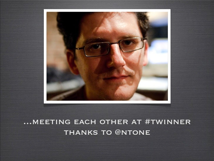 ...meeting each other at #twinner          thanks to @ntone