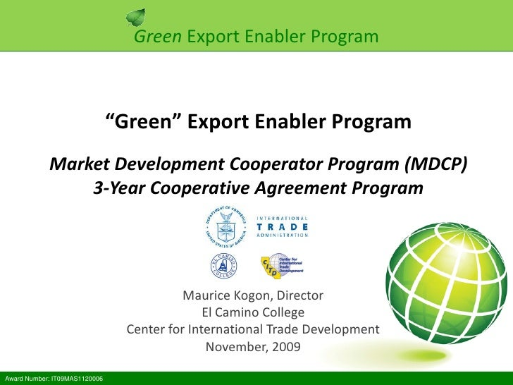 "Green Export Enabler Program                                   ""Green"" Export Enabler Program             Market Developme..."