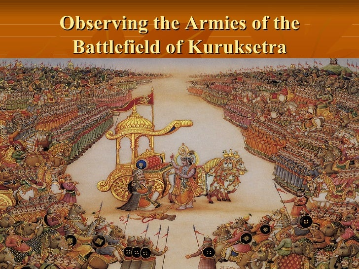 Observing the Armies of the Battlefield of Kuruksetra
