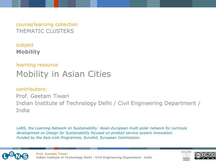 course/learning collection THEMATIC CLUSTERS subject Mobility learning resource Mobility in Asian Cities contributors: Pro...