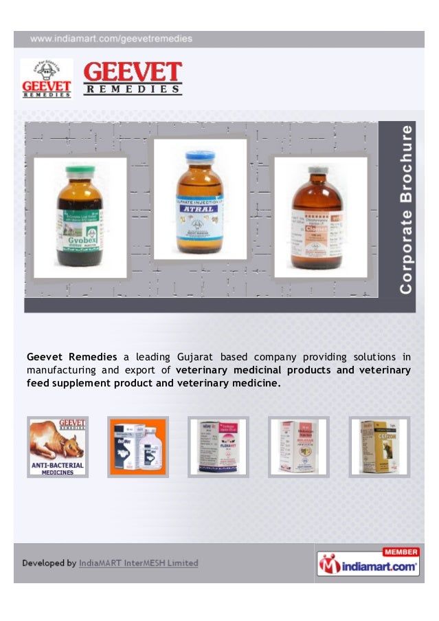 Geevet Remedies a leading Gujarat based company providing solutions inmanufacturing and export of veterinary medicinal pro...