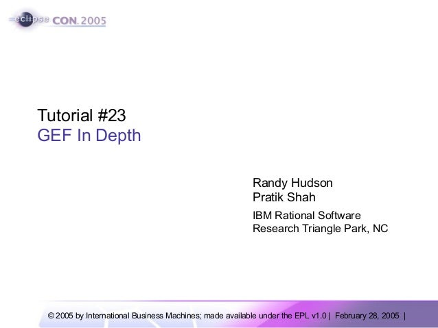 Tutorial #23GEF In Depth                                                         Randy Hudson                             ...