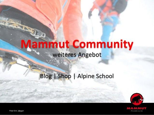 Mammut Community weiteres Angebot Blog | Shop | Alpine School Peter Erni, @pgart