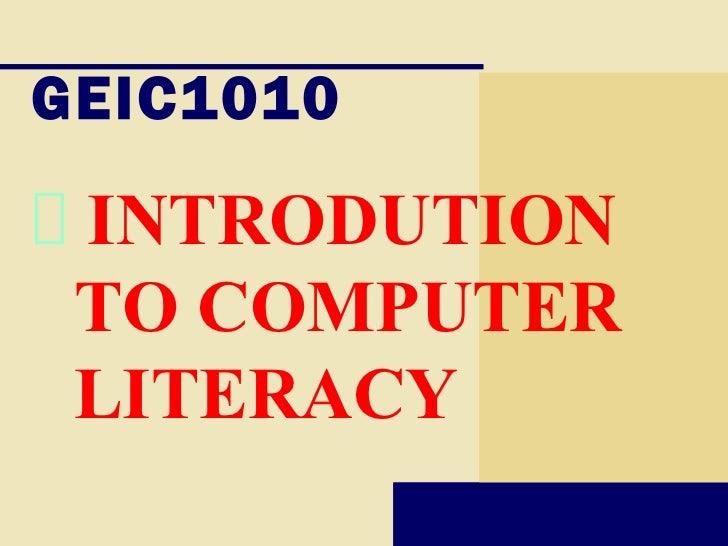 GEIC1010 INTRODUTION TO COMPUTER LITERACY