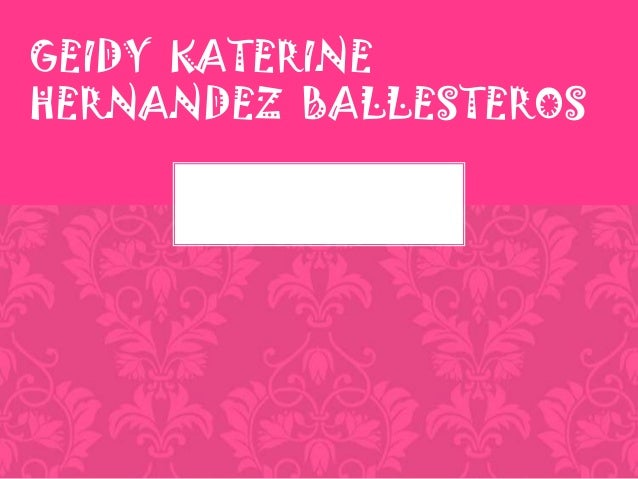 GEIDY KATERINE HERNANDEZ BALLESTEROS