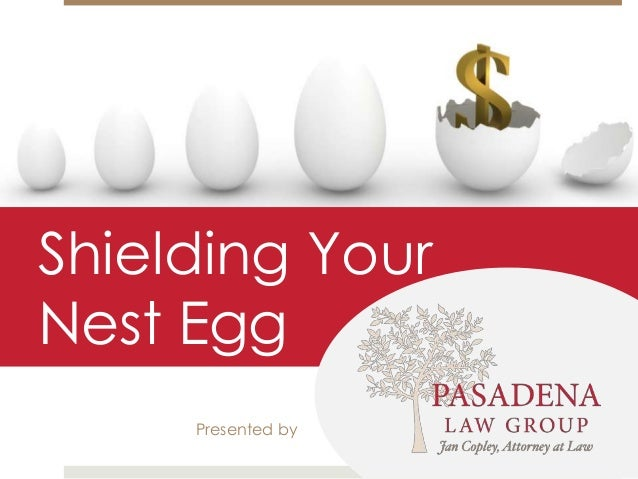 Shielding YourNest EggPresented by
