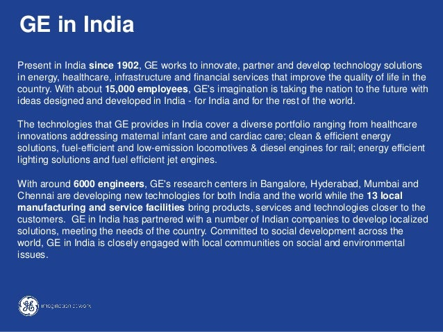 ge in india At the heart of ge's strategy is a hi-tech facility to make a whole host of stuff for india and rest of the world.