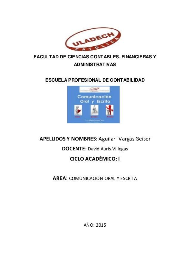 FACULTAD DE CIENCIAS CONTABLES, FINANCIERAS Y ADMINISTRATIVAS ESCUELA PROFESIONAL DE CONTABILIDAD APELLIDOS Y NOMBRES: Agu...