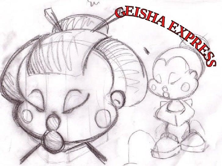 GEISHA EXPRESS