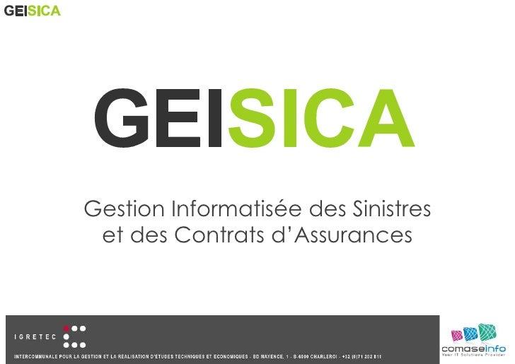 Gestion Informatisée des Sinistres et des Contrats d'Assurances<br />