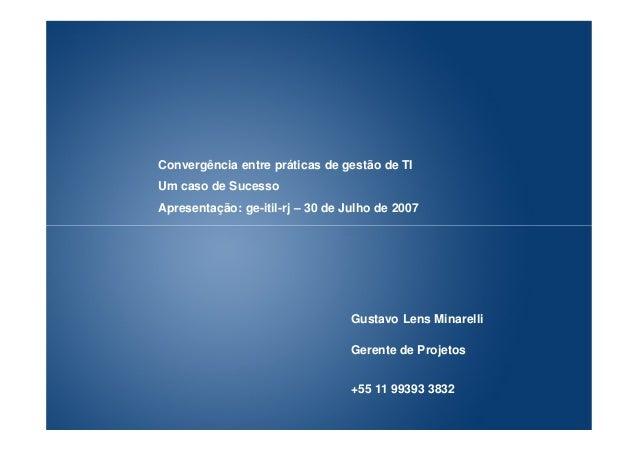 Gustavo Lens Minarelli Gerente de Projetos gustavo.minarelli@mandic.com.br Gustavo Lens Minarelli Gerente de Projetos gust...
