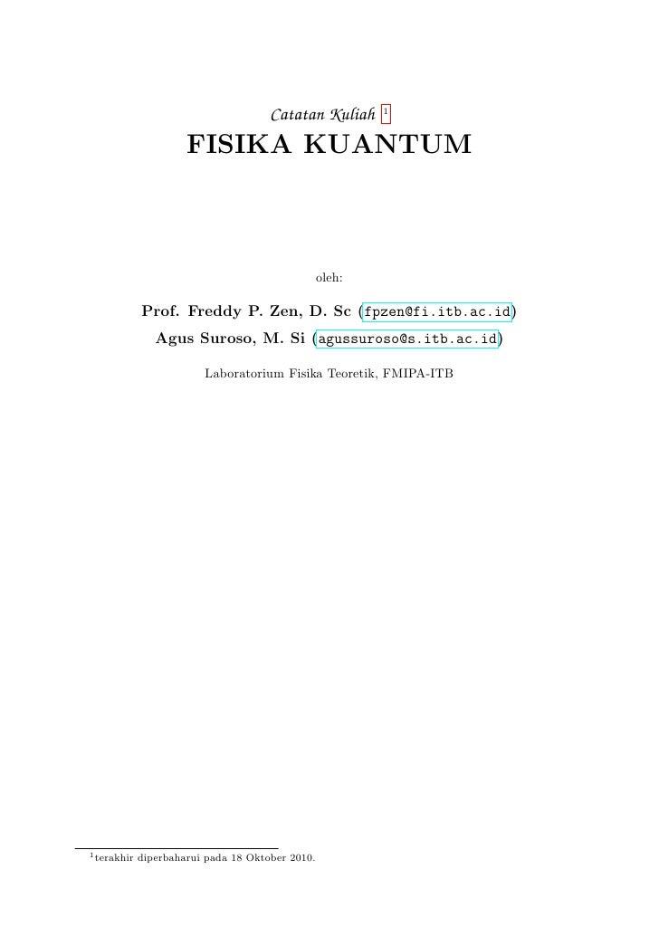 Catatan Kuliah      1                      FISIKA KUANTUM                                                  oleh:          ...