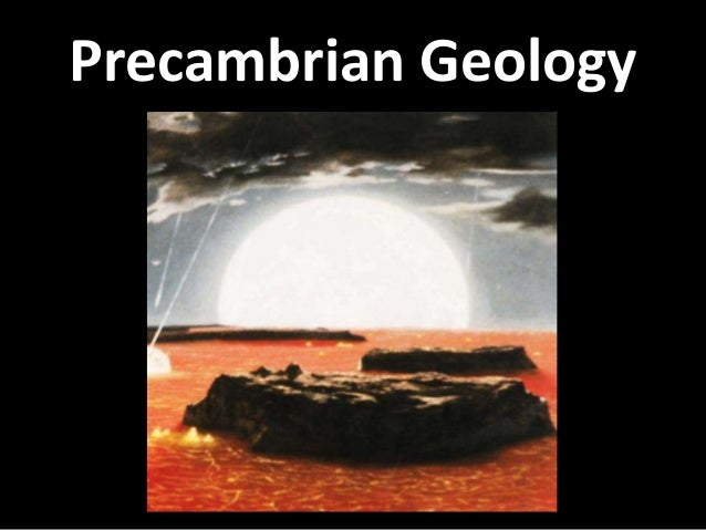Precambrian Geology
