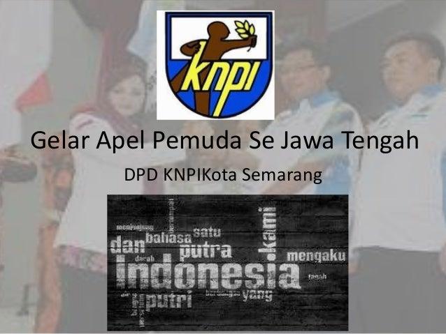 Gelar Apel Pemuda Se Jawa Tengah DPD KNPIKota Semarang