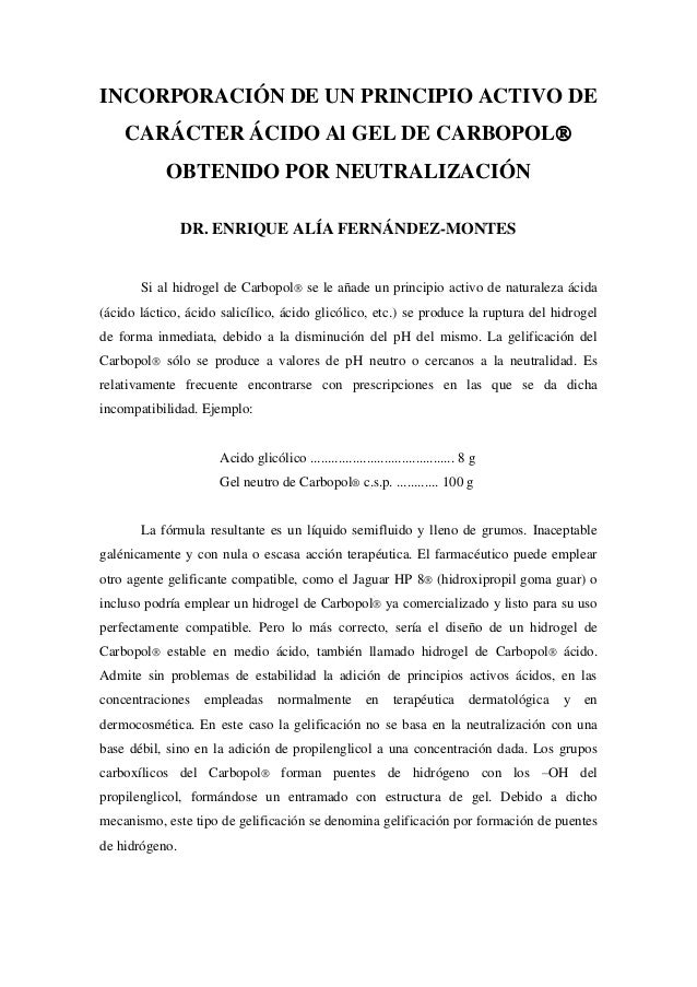INCORPORACIÓN DE UN PRINCIPIO ACTIVO DE CARÁCTER ÁCIDO Al GEL DE CARBOPOL OBTENIDO POR NEUTRALIZACIÓN DR. ENRIQUE ALÍA FE...