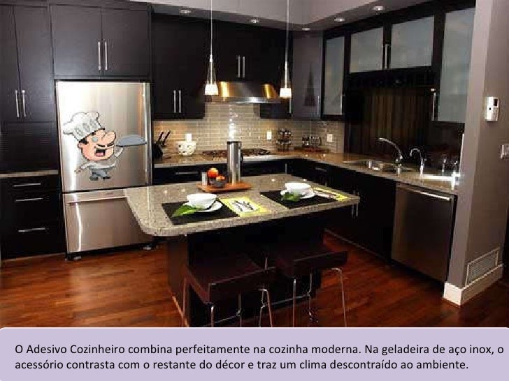 O Adesivo Cozinheiro combina perfeitamente na cozinha moderna. Na geladeira de aço inox, o acessório contrasta com o resta...