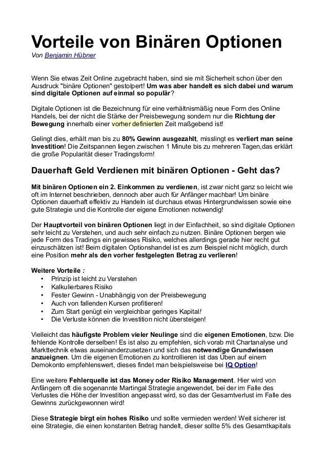 Vorteile von Binären Optionen Von Benjamin Hübner Wenn Sie etwas Zeit Online zugebracht haben, sind sie mit Sicherheit sch...