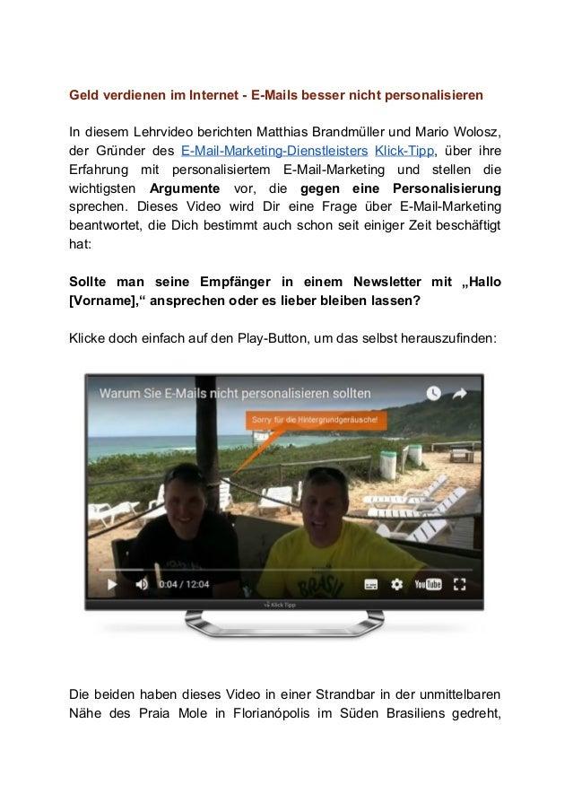 GeldverdienenimInternetEMailsbessernichtpersonalisieren  In diesem Lehrvideo berichten Matthias Brandmüller un...