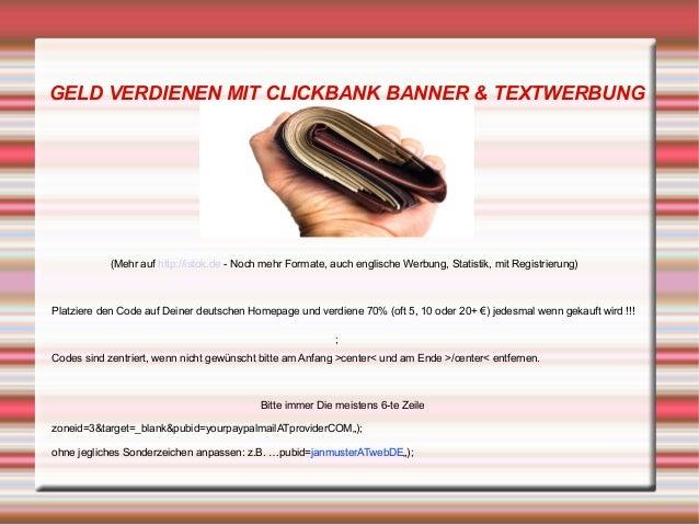 GELD VERDIENEN MIT CLICKBANK BANNER & TEXTWERBUNG ; (Mehr auf http://istok.de - Noch mehr Formate, auch englische Werbung,...